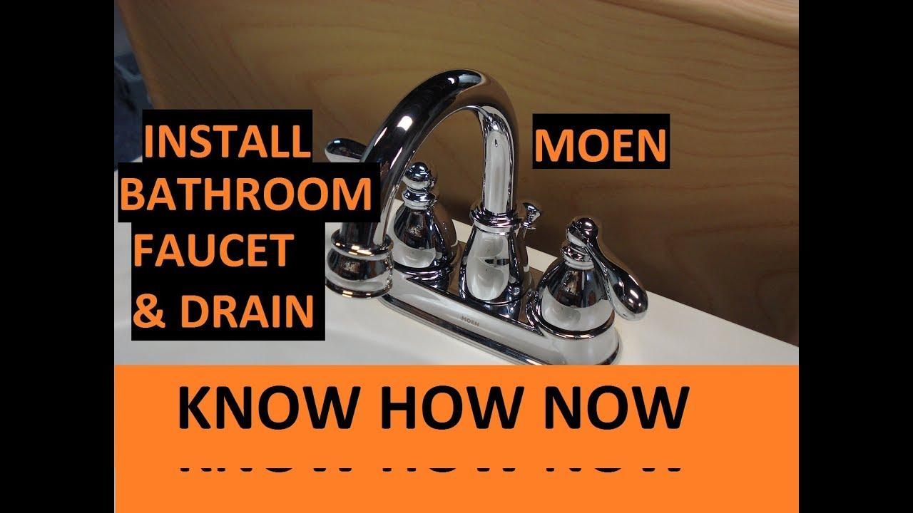 install moen bathroom sink faucet and drain