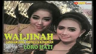 WALJINAH Langgam JAWA NOSTALGIA Kenangan Terbaik - The Best TEMBANG Jawa Jadoel Pilihan