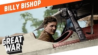 Hell's Handmaiden - Canadian Flying Ace Billy Bishop I WHO DID WHAT IN WORLD WAR 1?