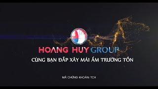 Gambar cover Hoang Huy Group| CÙNG BẠN ĐẮP XÂY MÁI ẤM TRƯỜNG TỒN