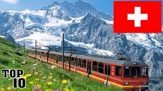 Top 10 Things To Do In Switzerland