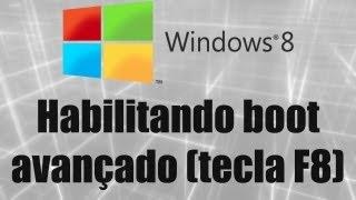 Windows 8 - Habilitar boot avançado (tecla F8)