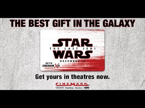 Give The Gift Of Star Wars Last Jedi With A Cinemark Card