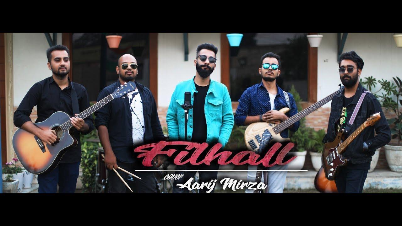 Filhall | Cover | Aarij Mirza | Akshay Kumar | Nupur Sanon | BPraak | Jaani
