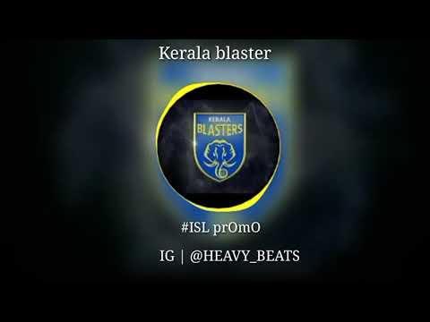Kerala Blaster #isl prOmO__Bgm..