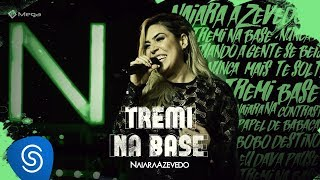 Naiara Azevedo - Tremi Na Base (DVD Contraste)
