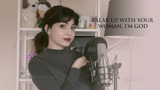 Baixar break up with your woman, i'm God - Ariana Grande Cover by Yanina Chiesa (Mashup)