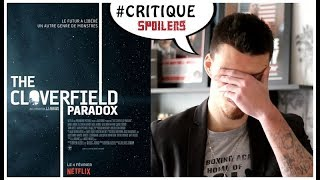 """ValWho se paye """"The Cloverfield Paradox"""" ! Critique du film (Spoilers!)"""