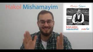 MORDECHAI SHAPIRO - Hakol Mishamayim Album Reaction: Jew Review הכל משמים - מרדכי שפירא