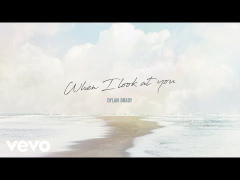 Dylan Brady - When I Look at You (Official Audio)