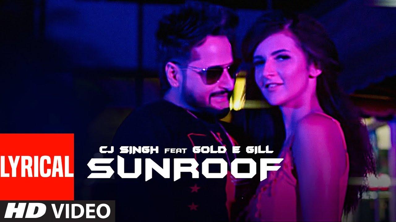New Punjabi Songs 2020 (NewSongsTV.com) | Sunroof (Full Lyrical Song) CJ Singh, Gold E Gill | New Punjabi Songs