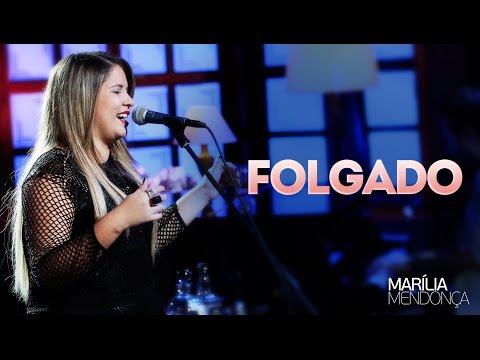 Folgado Marília Mendonça Letrasmusbr