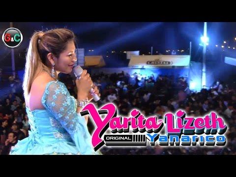 YARITA LIZETH YANARICO ♫NO FRIEGUES♫ PRIMICIA 2016 EN VIVO EN BARRANCA OCT. 2015 EN HD