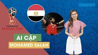 [ĐƯỜNG ĐẾN WORLD CUP 2018] Ai Cập vẫn chờ đợi Mohamed Salah