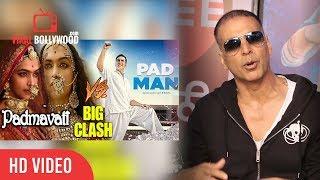 Akshay Kumar Reaction On Padman Clash With Padmavati | Padman Vs Padmavati