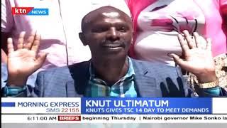 KNUT gives TSC 14 days to meet demands