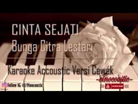 Bunga Citra Lestari (BCL) - Cinta Sejati OST. Habibie & Ainun (Karaoke Akustik Versi Nada Asli)