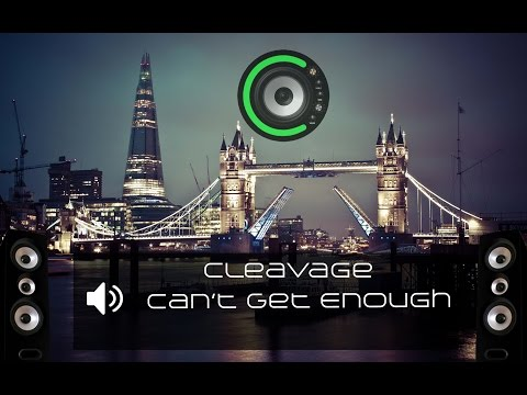Cleavage - Can't Get Enough (Bass Boosted)