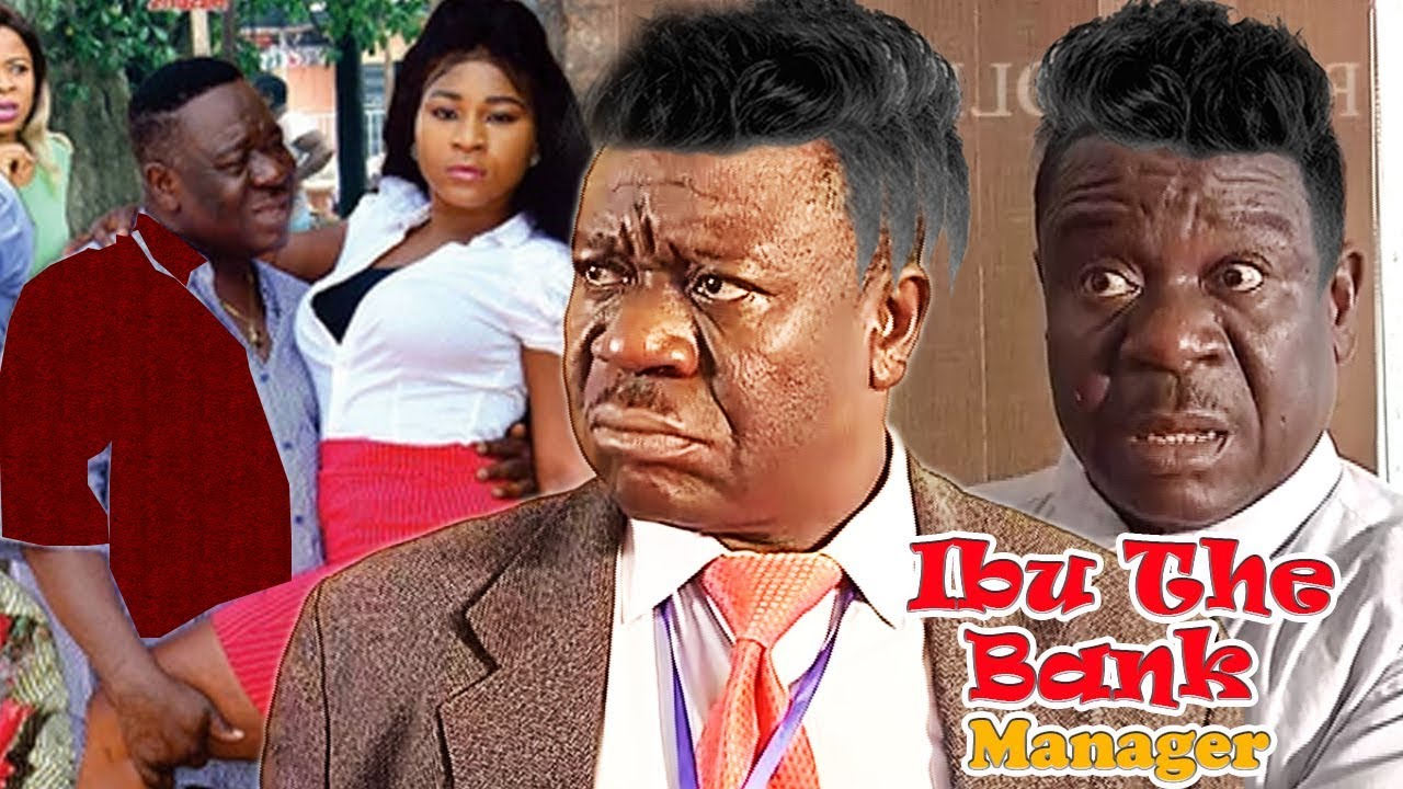 Download Ibu The Bank Manager -  Mr Ibu Latest Nollywood Movies.