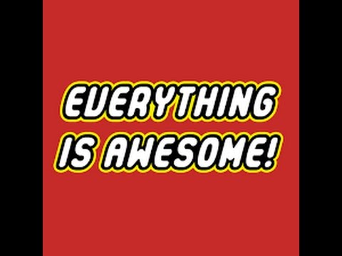 everything is awesome song lyrics