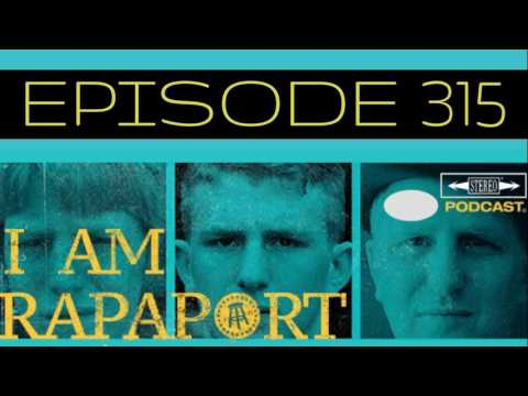 I Am Rapaport Stereo Podcast Episode 315 - Betting on OJ / White Girl Syndrome / STFOW