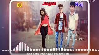 Hum Jaise Jee rahe hai koi jee ke To Bataye DJ Raj Kamal Basti hi tech