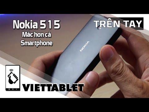 Viettablet| Trên tay Nokia 515 - Điện thoại phổ thông giá mắc hơn cả Smartphone