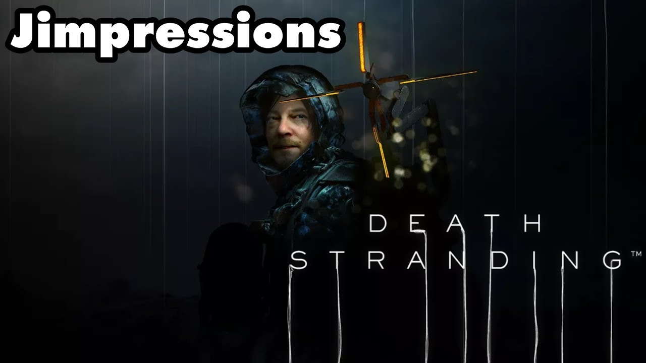 Death Stranding - Made For Walking (Jimpressions) (Video Game Video Review)