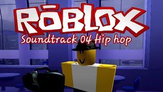 Roblox classic soundtrack 04 Hip hop