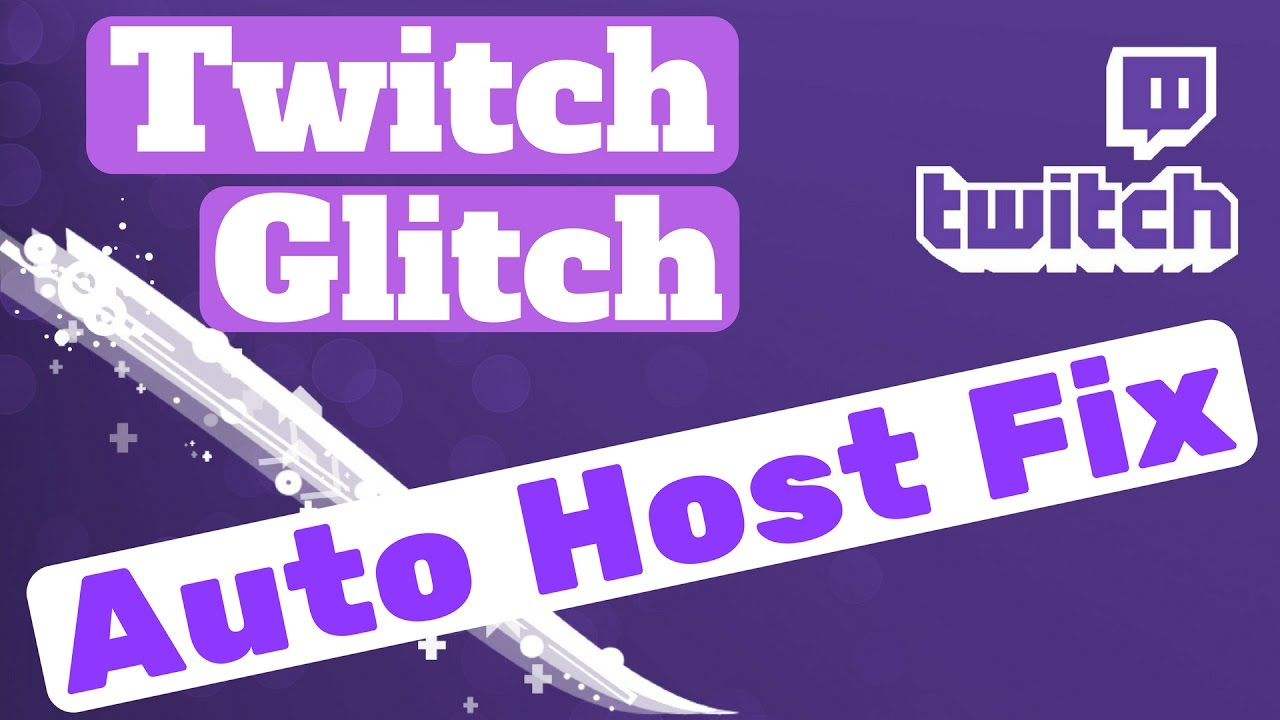 Fixing Twitch Auto Host Issues and Problems - Blue1Hosting