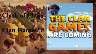 CLAN GAMES ARE COMING!!! Clash of Clans December 2017 Update