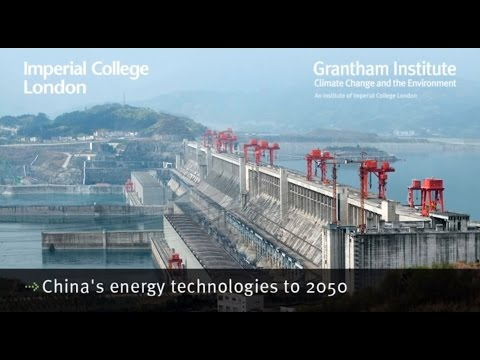 China's energy technologies to 2050 - Ajay Gambhir