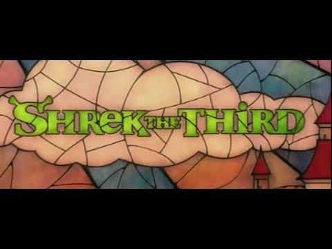 Shrek 3 (Shrek the Third) - Dreamworksuary