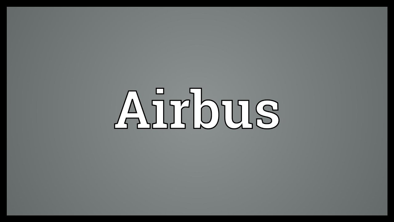 Airbus Meaning