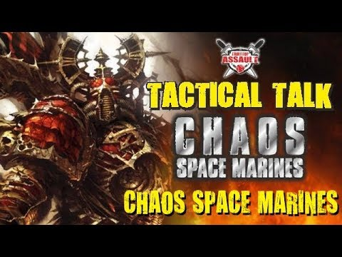 Tactical Talk: Chaos Space Marines - Chaos Space Marines