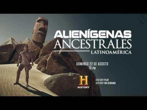 ALIENÍGENAS ANCESTRALES LATAM   AND
