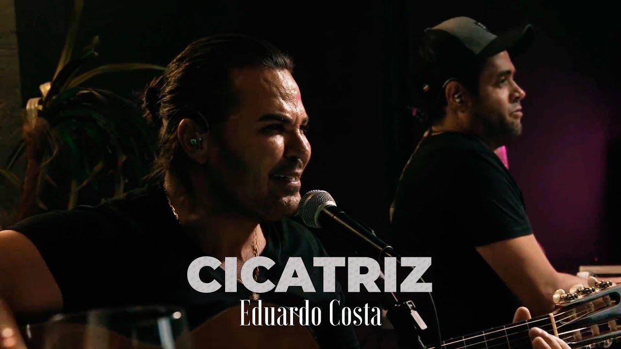 CICATRIZ | Eduardo Costa - MUSICA
