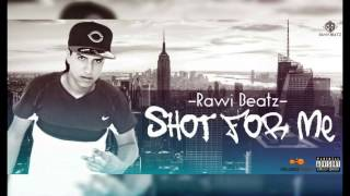 Rawi Beatz Shot for Me (Instrumental)