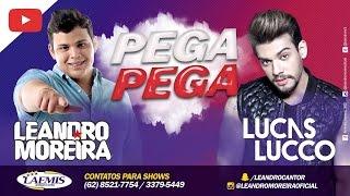 Leandro Moreira - Pega pega (Part Lucas lucco) CLIP
