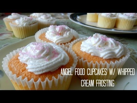 How to Bake Angel Food Cupcakes w/ Whipped Cream Frosting