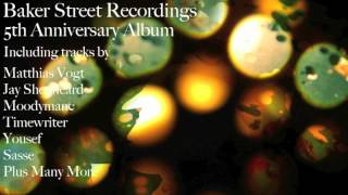 Exclusive Preview - 5th Anniversary Album - Baker Street Recordings