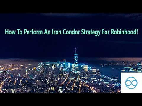 Silk Trades: How to perform an Iron Condor on Robinhood!