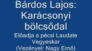 Bárdos Lajos: Karácsonyi bölcsődal