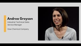 What Chemists Do - Andrea Greyson, Industrial Technical Sales Service Manager, Dow