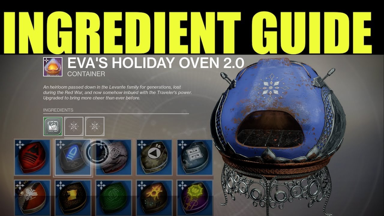 Destiny 2 Dawning All Eva S Holiday Oven Recipes How To Get All Ingredients Essence 2 0 Youtube