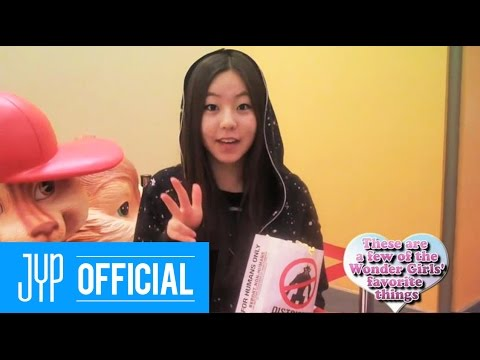 [Real WG] Wonder Girls - THESE ARE A FEW OF SOHEE'S FAVORITE THINGS