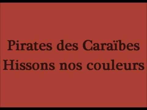 Pirates des Caraïbes - Hissons nos couleurs (Paroles) poster