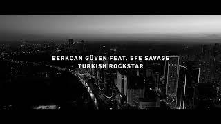 Berkcan Güven-Turkish Rockstar (Kaldırılan Video)
