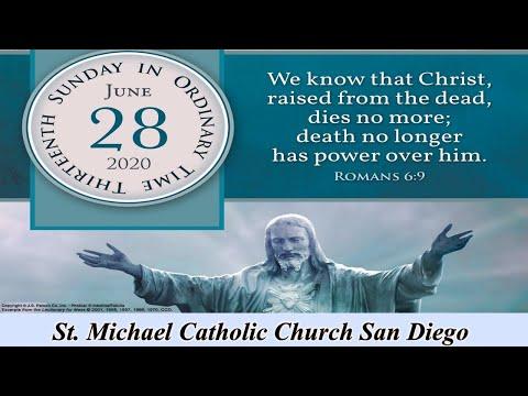 St. Michael Catholic Church San Diego, Thirteenth Sunday In Ordinary Time