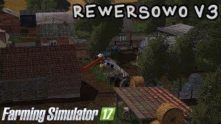 ️Prezentacja mapy - RewerSowo V3 #39 Farming Simulator 17